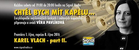 Chtěl bych mít kapelu (2016) - Signál Rádio